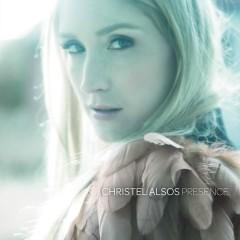 Presence - Christel Alsos