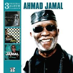 3 Original Album Classics - Ahmad Jamal