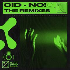 No! (The Remixes) - CID