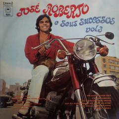 José Roberto e Seus Sucessos, Vol. 3 - José Roberto