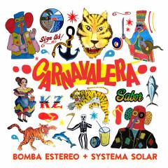 Carnavalera - Bomba Estéreo, Systema Solar