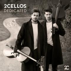 Dedicated - 2Cellos