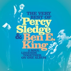 The Very Best of Percy Sledge & Ben E. King - Percy Sledge, Ben E. King