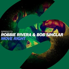Move Right - Robbie Rivera, Bob Sinclar