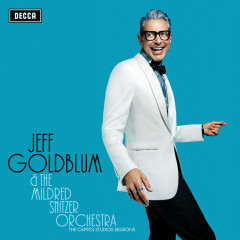 The Capitol Studios Sessions - Jeff Goldblum & The Mildred Snitzer Orchestra