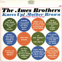 Knees Up! Mother Brown - The Ames Brothers