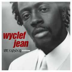 The Carnival Extras - EP - Wyclef Jean