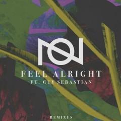 Feel Alright (feat. Guy Sebastian) [Remixes] - Oliver Nelson, Guy Sebastian