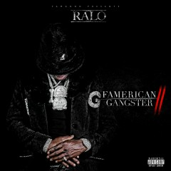 Famerican Gangster 2 - Ralo