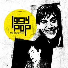 The Bowie Years - Iggy Pop