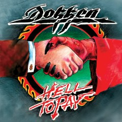 Hell to Pay - Dokken
