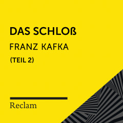 Kafka: Das Schloß, II. Teil (Reclam Hörbuch) - Reclam Hörbücher, Hans Sigl, Franz Kafka