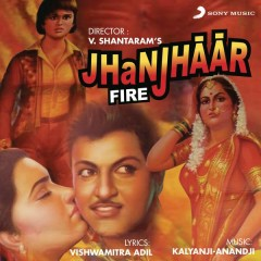 Jhanjhaar (Original Motion Picture Soundtrack) - Kalyanji - Anandji