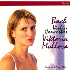 Bach, J.S.: Violin Concertos - Viktoria Mullova, The Mullova Ensemble