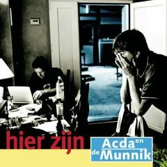 Hier Zijn - Acda & De Munnik