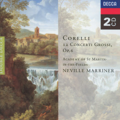 Corelli: Concerti Grossi, Op.6 - Academy of St. Martin in the Fields, Sir Neville Marriner