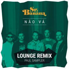 Não Vá (Lounge Remix)