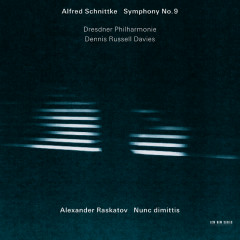 Schnittke: Symphony No. 9 / Raskatov: Nunc Dimittis - Dresdner Philharmonie, Dennis Russell Davies, Elena Vassilieva, The Hilliard Ensemble