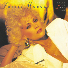 Leave The Light On - Lorrie Morgan