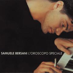 L' Oroscopo Speciale - Samuele Bersani