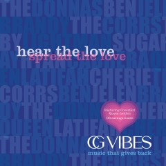 CG Vibes: Hear the Love, Spread the Love (U.S. Internet) - Various Artists