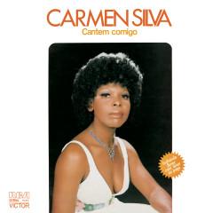 Cantem Comigo - Carmen Silva