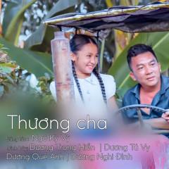 Thương Cha (Single) - Dương Trọng Hiền, Dương Nghi Đình, Dương Tú Vy, Dương Quế Anh