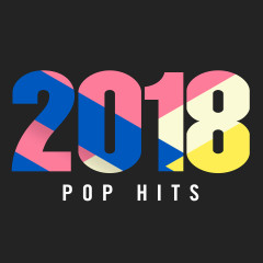 2018 Pop Hits - Various Artists