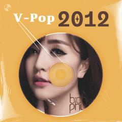 V-Pop Năm 2012 - Bích Phương, Lương Bích Hữu, Vy Oanh, Tuấn Hưng
