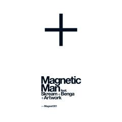 The Cyberman (feat. Skream, Benga, Artwork) - Magnetic Man, Artwork, Benga, Skream