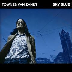 Sky Blue - Townes Van Zandt