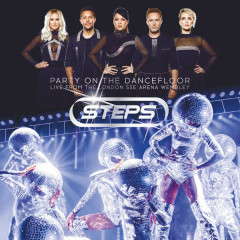 Party On The Dancefloor (Live From The London SSE Arena Wembley) - Steps