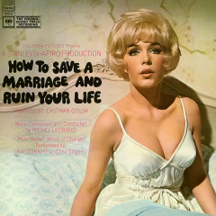 How To Save A Marriage and Ruin Your Life (Original Soundtrack Recording)