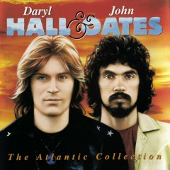 The Atlantic Collection - Daryl Hall & John Oates