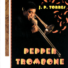 Pepper Trombone - J.P. Torres