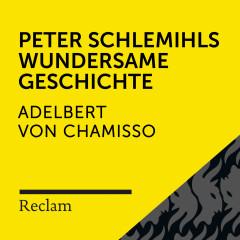 Chamisso: Peter Schlemihls wundersame Geschichte (Reclam Hörbuch) - Reclam Hörbücher, Heiko Ruprecht, Adelbert von Chamisso
