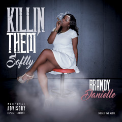 Killing Them Softly - Brandy Danielle
