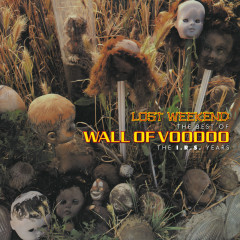 Lost Weekend: The Best Of Wall Of Voodoo (The I.R.S. Years) - Wall Of Voodoo