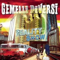 Reality Show - Gemelli Diversi