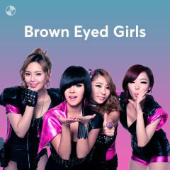 Những Bài Hát Hay Nhất Của Brown Eyed Girls - Brown Eyed Girls