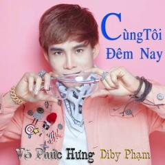 Cùng Tôi Đêm Nay (Single)