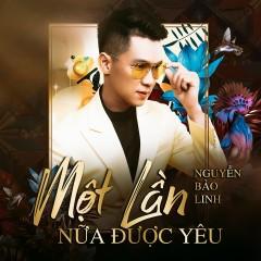 Một Lần Nữa Được Yêu (Single) - Nguyễn Bảo Linh