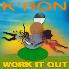 Work It Out - K'ron
