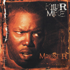 Monster (Clean Version) - Killer Mike