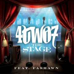 The Stage (feat. Fashawn) - 4TWO7, Fashawn