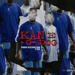 Kane & O-Dog - VL Deck, Youngboy Never Broke Again
