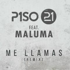 Me Llamas (feat. Maluma) [Remix] - Piso 21, Maluma
