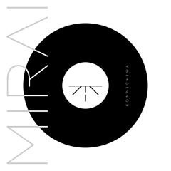 Konnichiwa - MIRAI