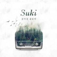 Cry Music Play - Suki