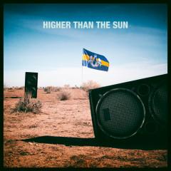 Higher Than The Sun (Remixes) - Dada Life